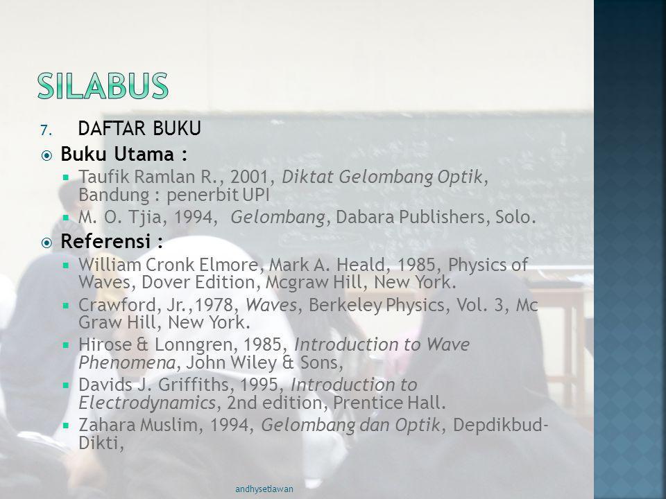 SILABUS DAFTAR BUKU Buku Utama : Referensi :