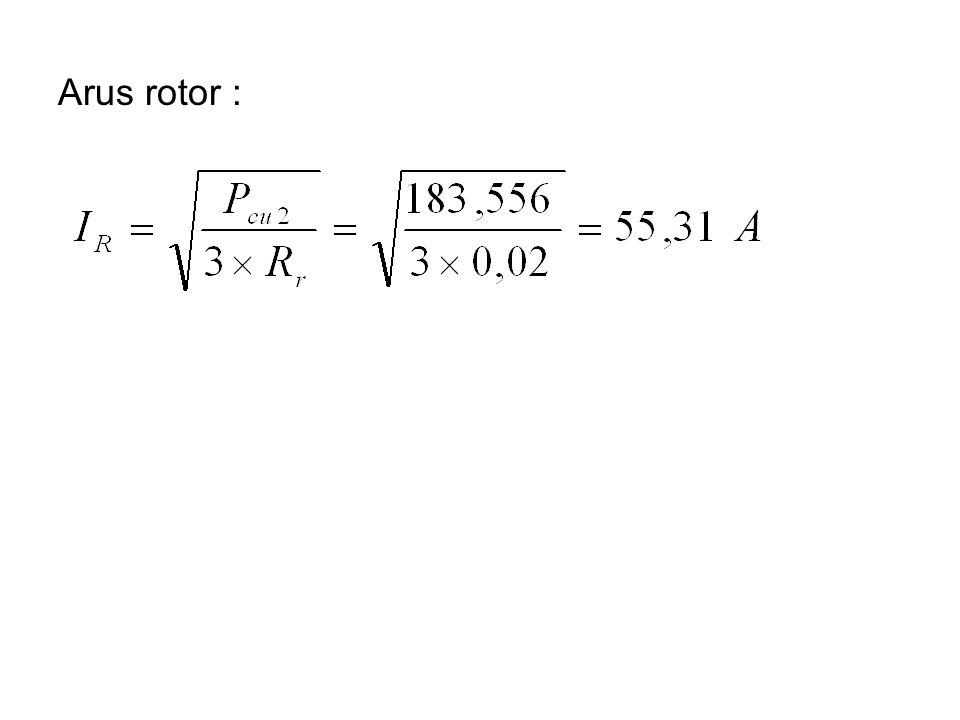 Arus rotor :