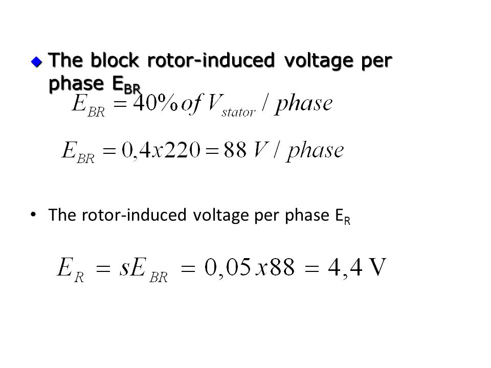 The block rotor-induced voltage per phase EBR