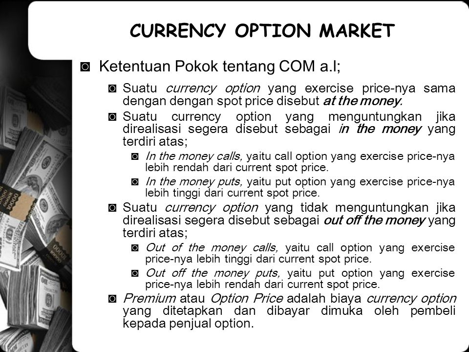 CURRENCY OPTION MARKET