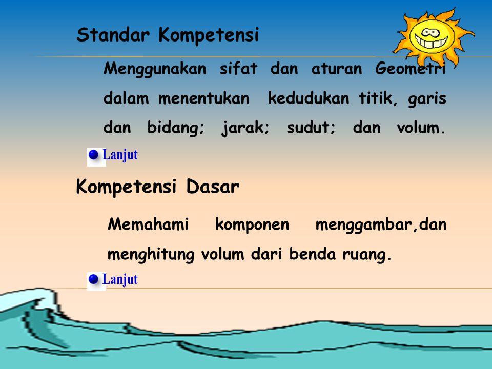 Lanjut Lanjut Standar Kompetensi Kompetensi Dasar