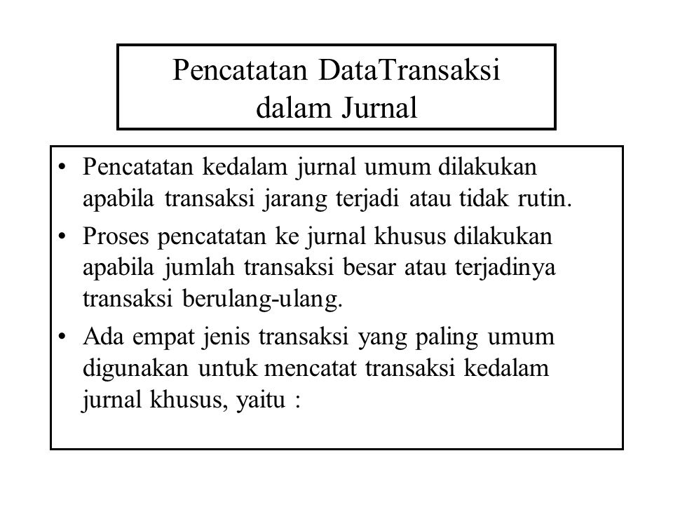 Pencatatan DataTransaksi dalam Jurnal