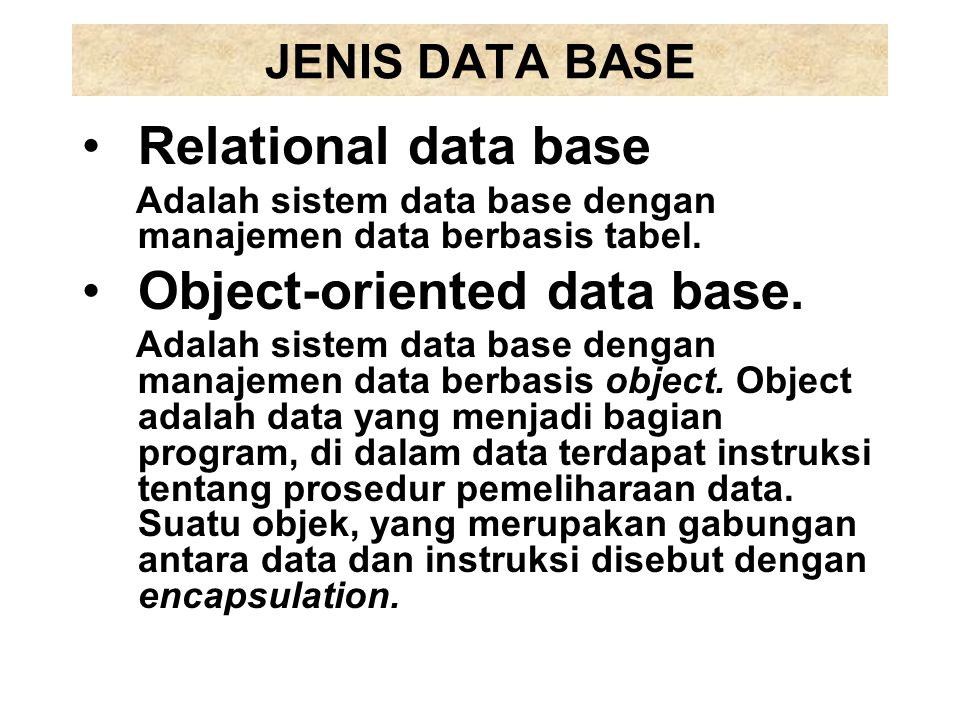 Object-oriented data base.