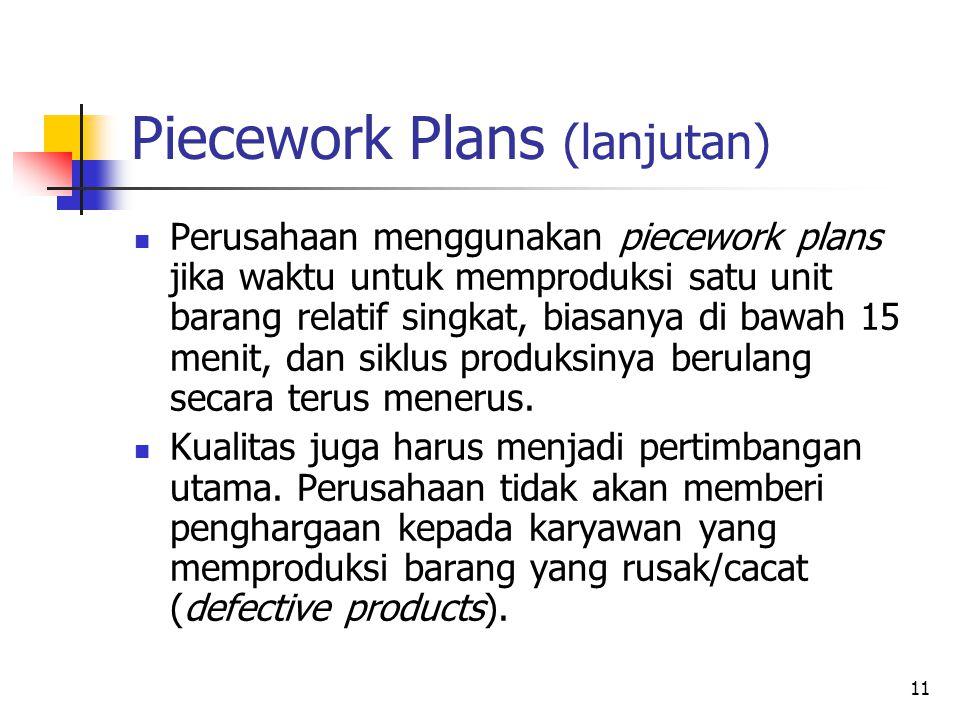 Piecework Plans (lanjutan)