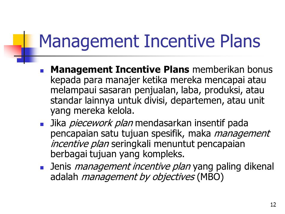 Management Incentive Plans