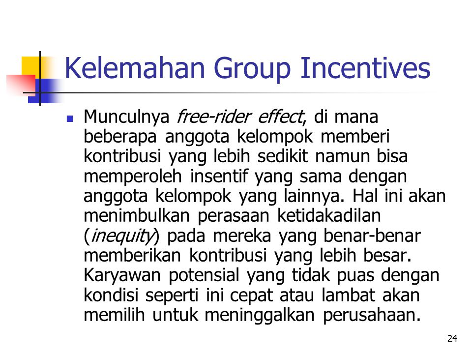 Kelemahan Group Incentives