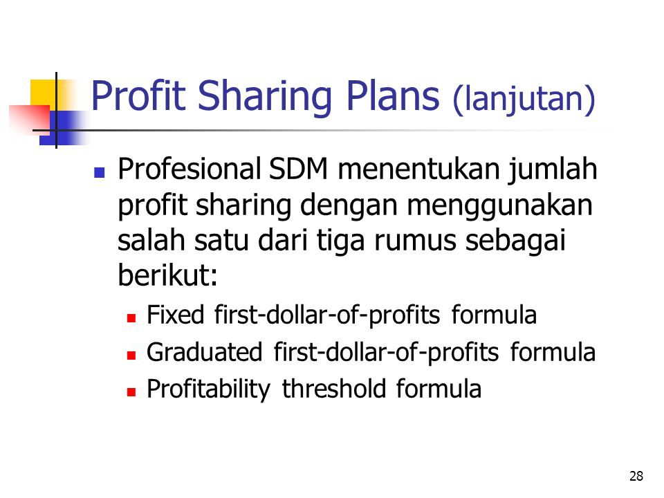 Profit Sharing Plans (lanjutan)