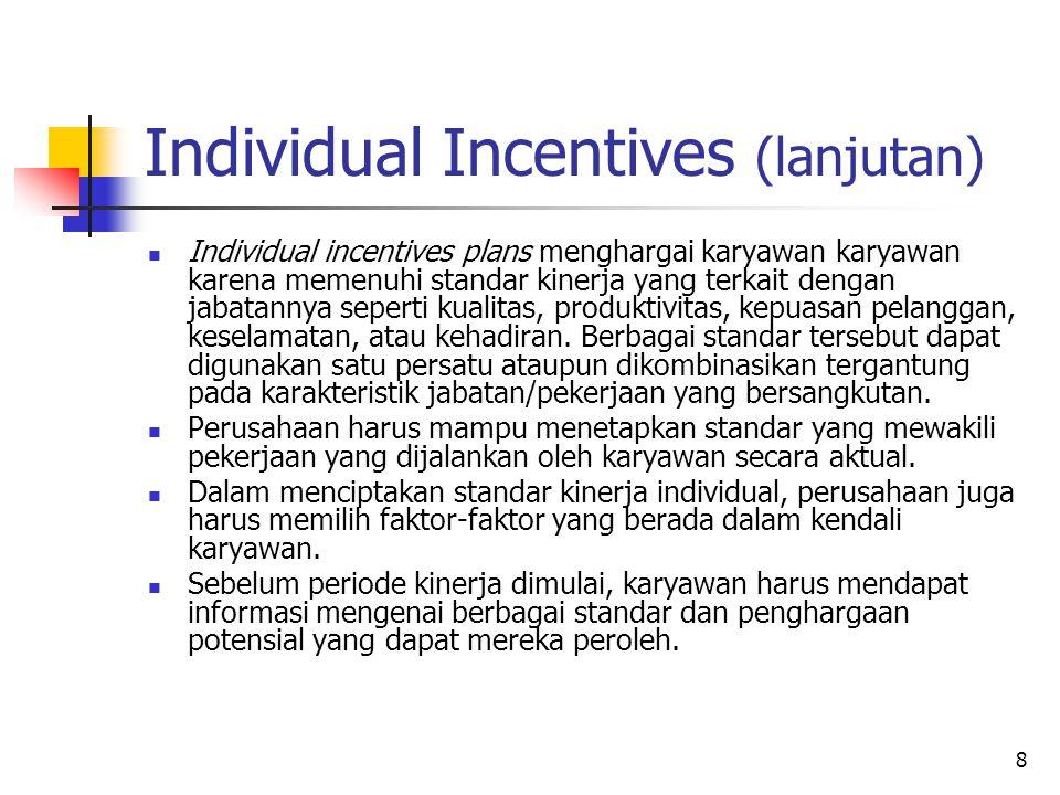 Individual Incentives (lanjutan)