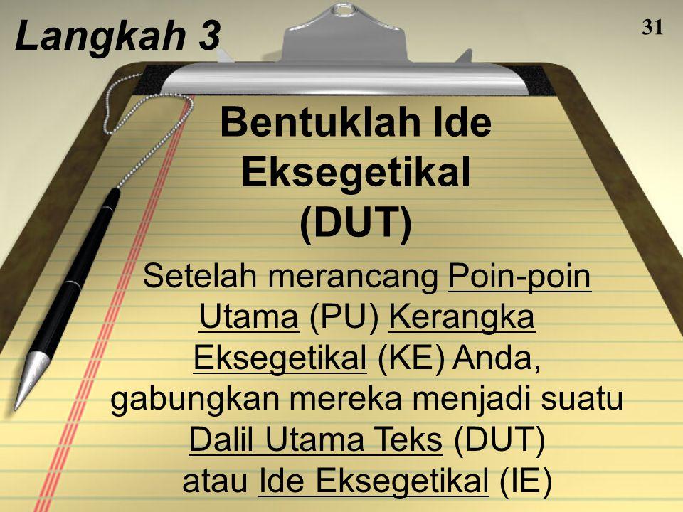 Bentuklah Ide Eksegetikal (DUT)