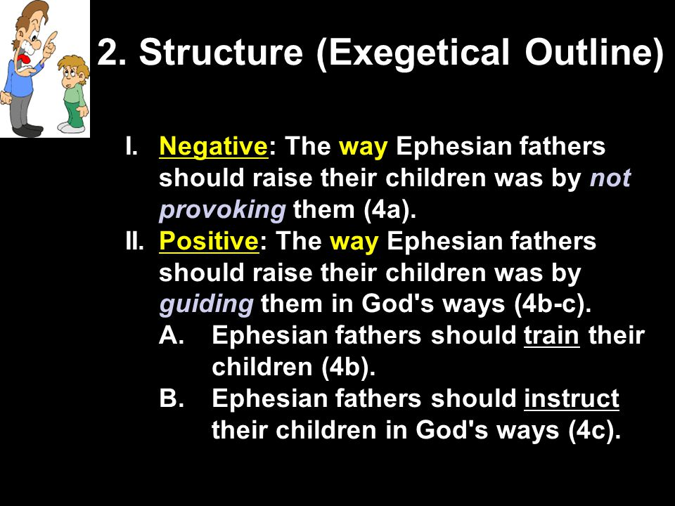 2. Structure (Exegetical Outline)