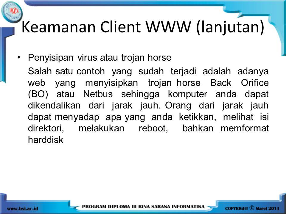 Keamanan Client WWW (lanjutan)