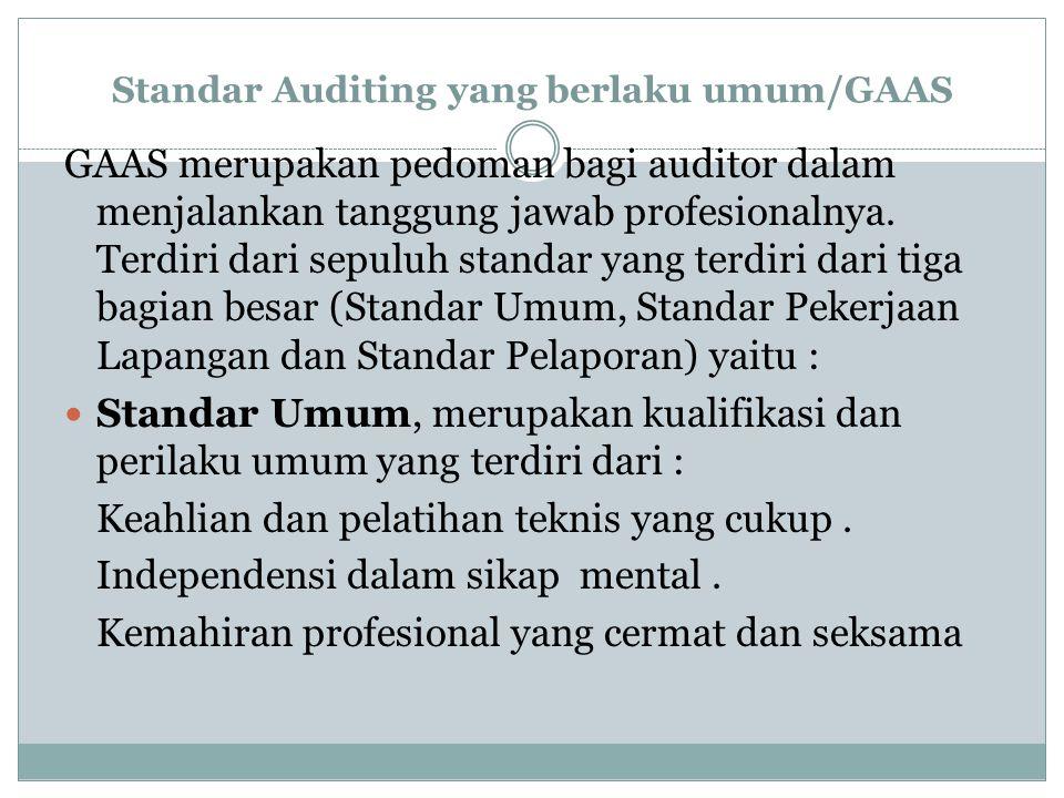 Standar Auditing yang berlaku umum/GAAS