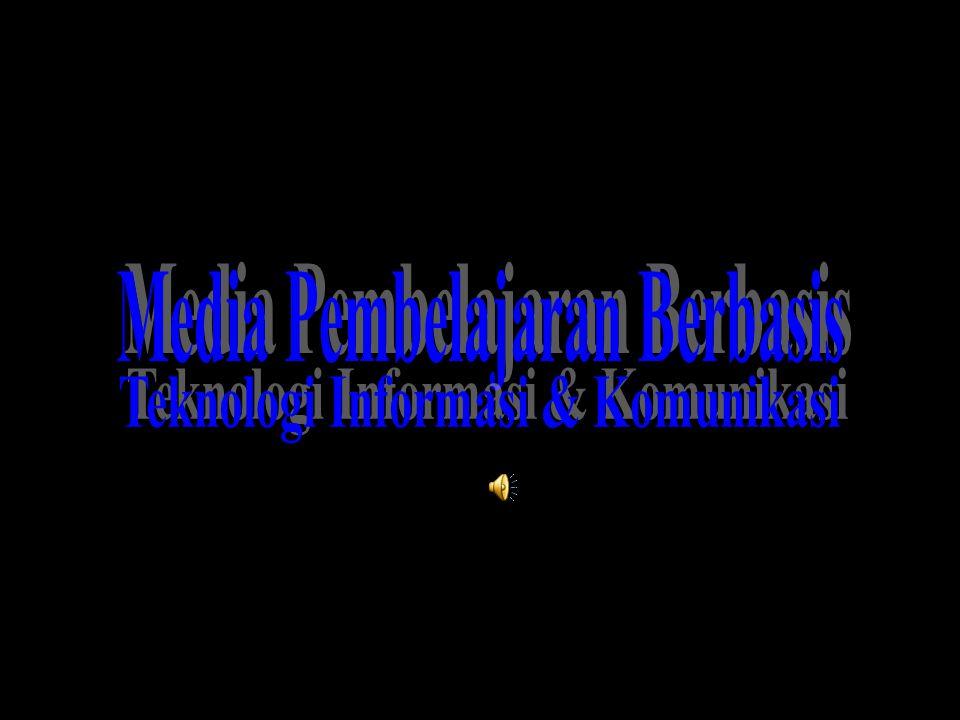 Media Pembelajaran Berbasis Teknologi Informasi & Komunikasi