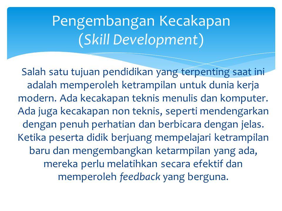 Pengembangan Kecakapan (Skill Development)
