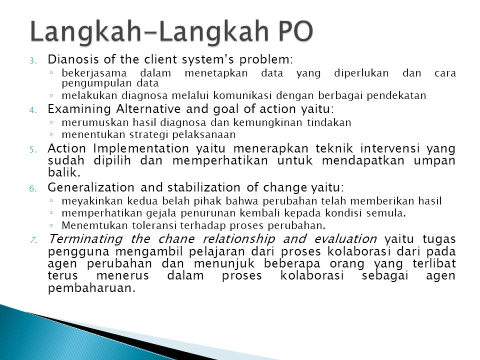 Langkah-Langkah PO Dianosis of the client system's problem: