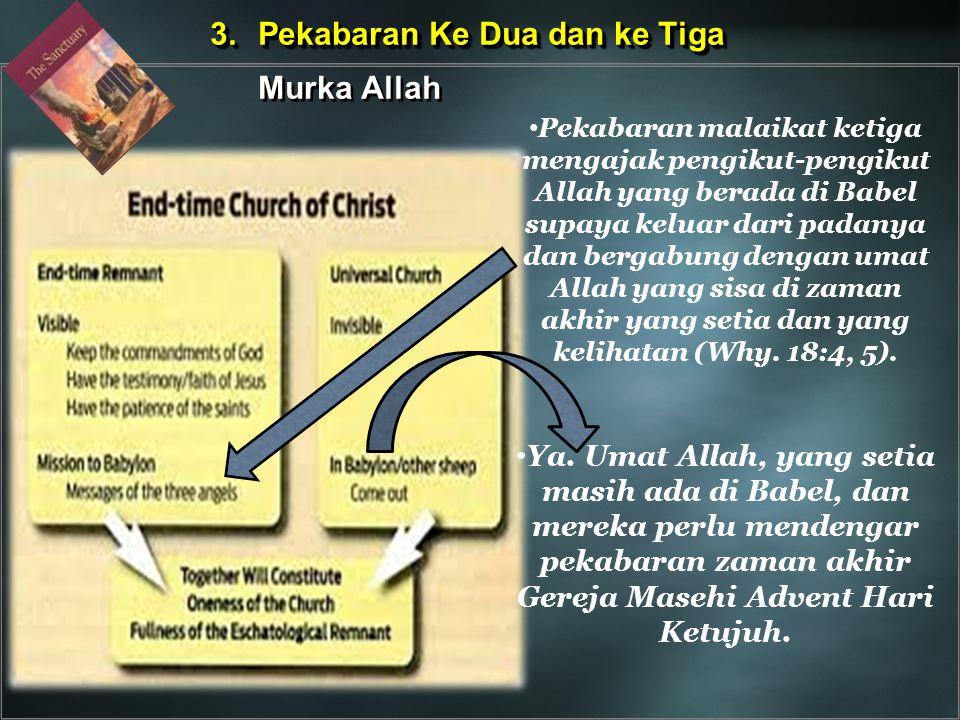 3. Pekabaran Ke Dua dan ke Tiga Murka Allah