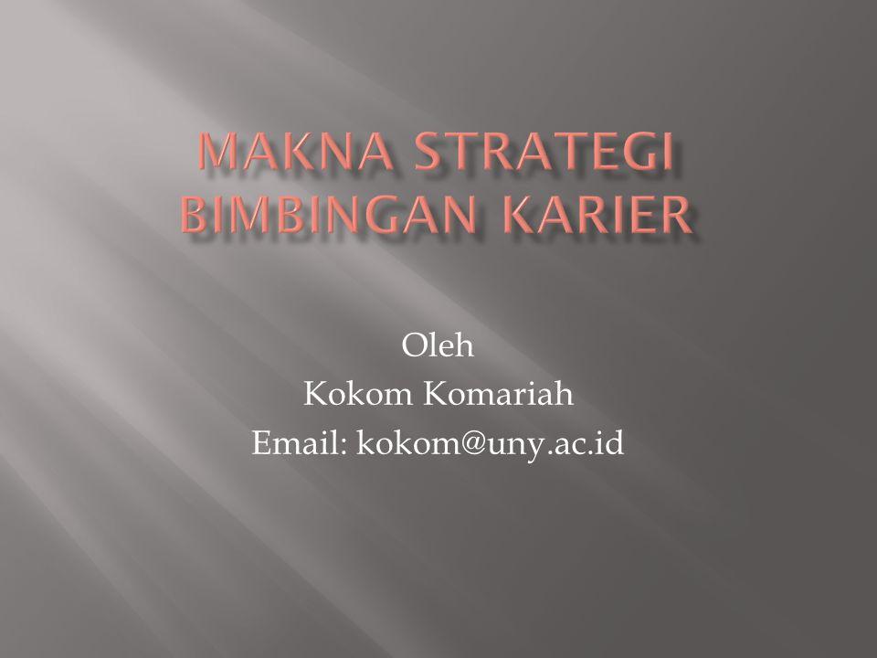 Makna Strategi Bimbingan Karier