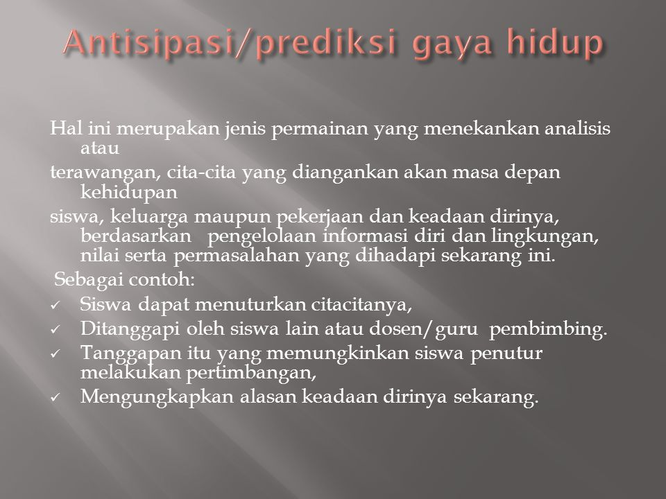 Antisipasi/prediksi gaya hidup