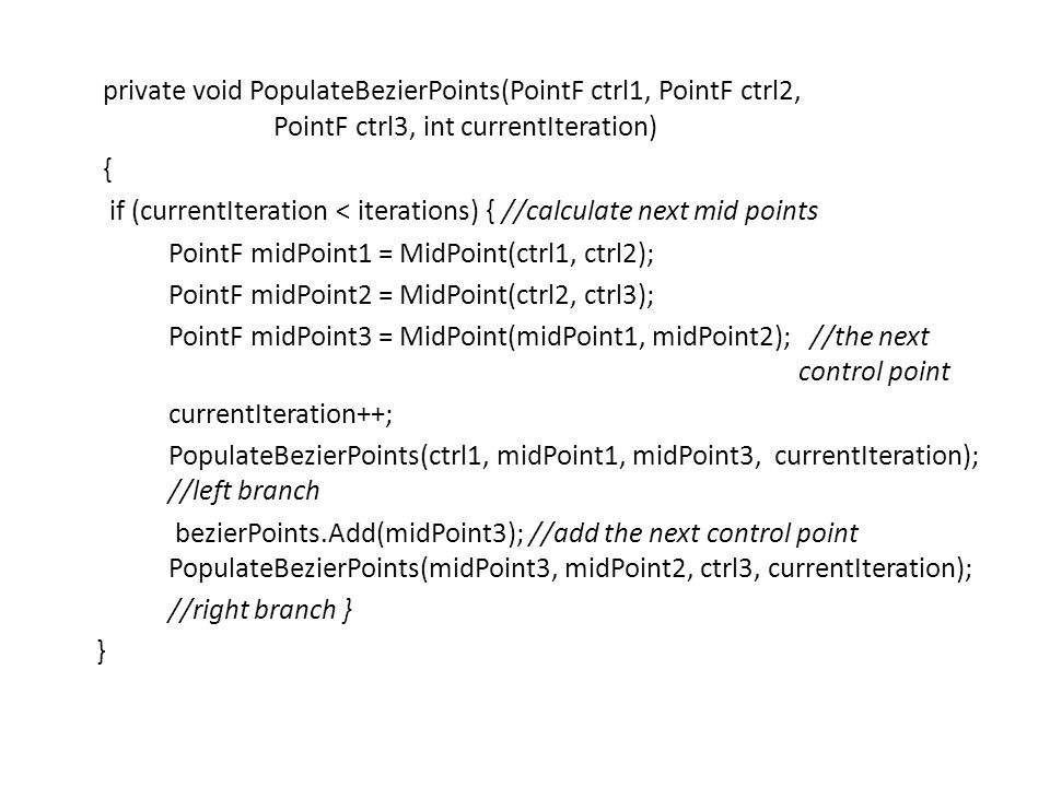 private void PopulateBezierPoints(PointF ctrl1, PointF ctrl2,