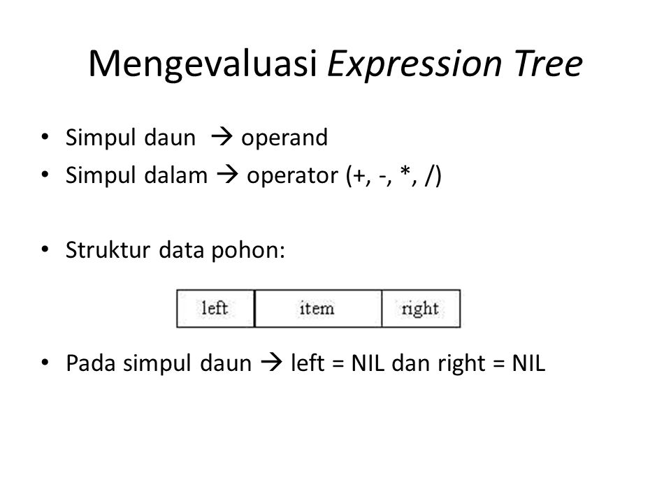 Mengevaluasi Expression Tree