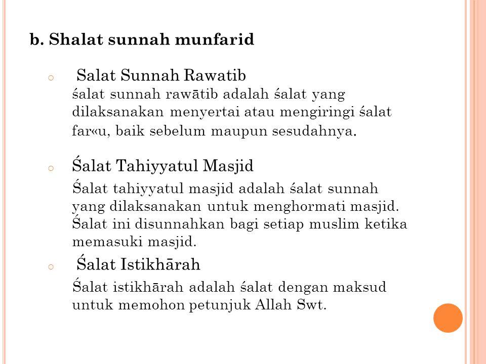 b. Shalat sunnah munfarid