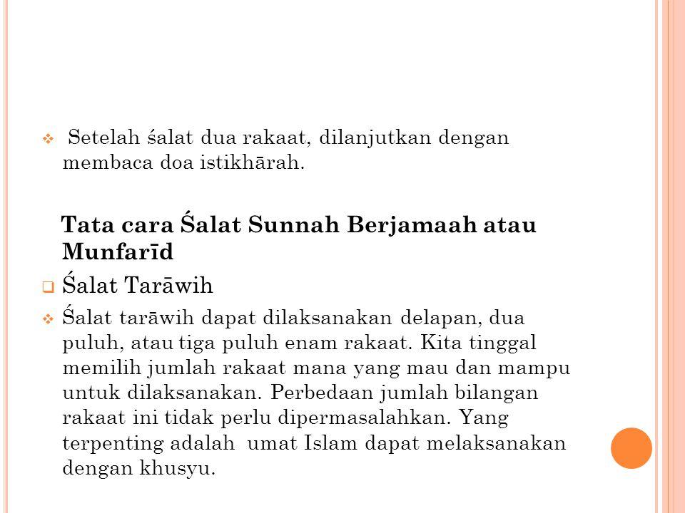Tata cara Śalat Sunnah Berjamaah atau Munfarīd Śalat Tarāwih