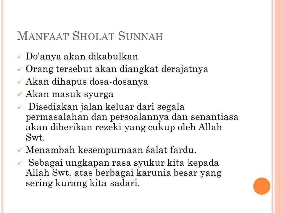 Manfaat Sholat Sunnah Do'anya akan dikabulkan
