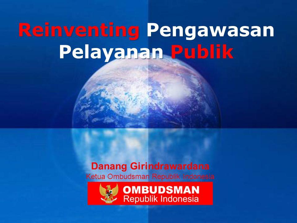 Reinventing Pengawasan Pelayanan Publik