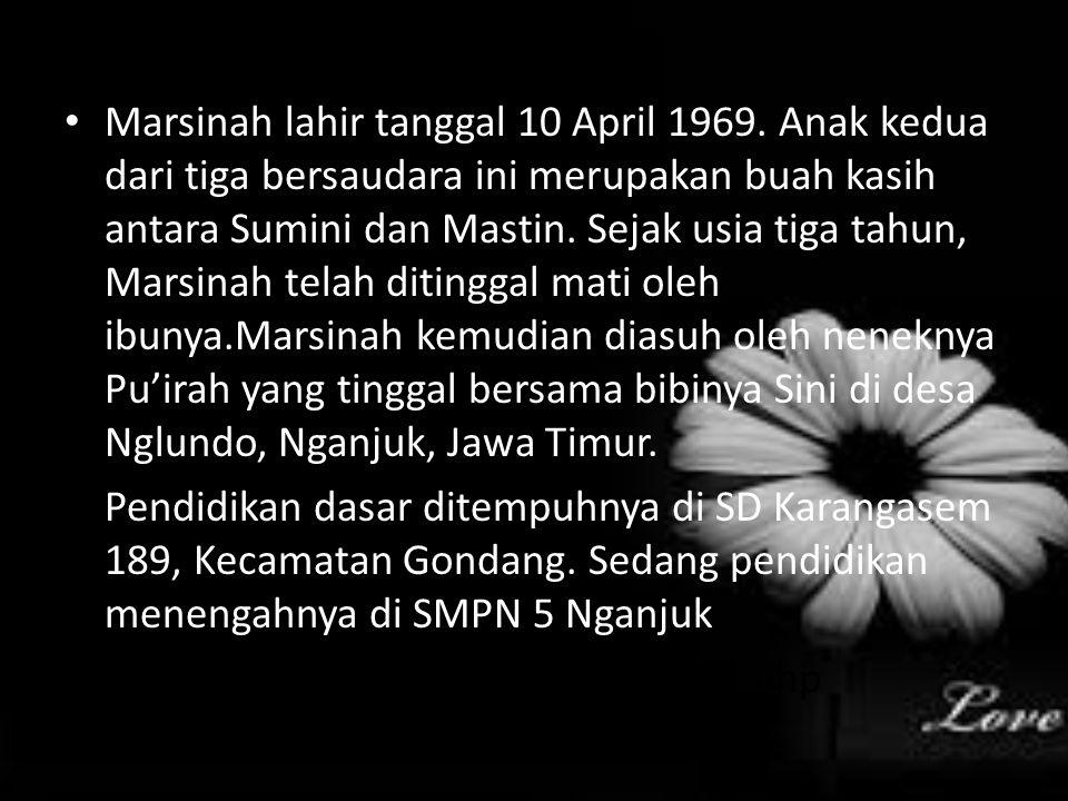 Marsinah lahir tanggal 10 April 1969