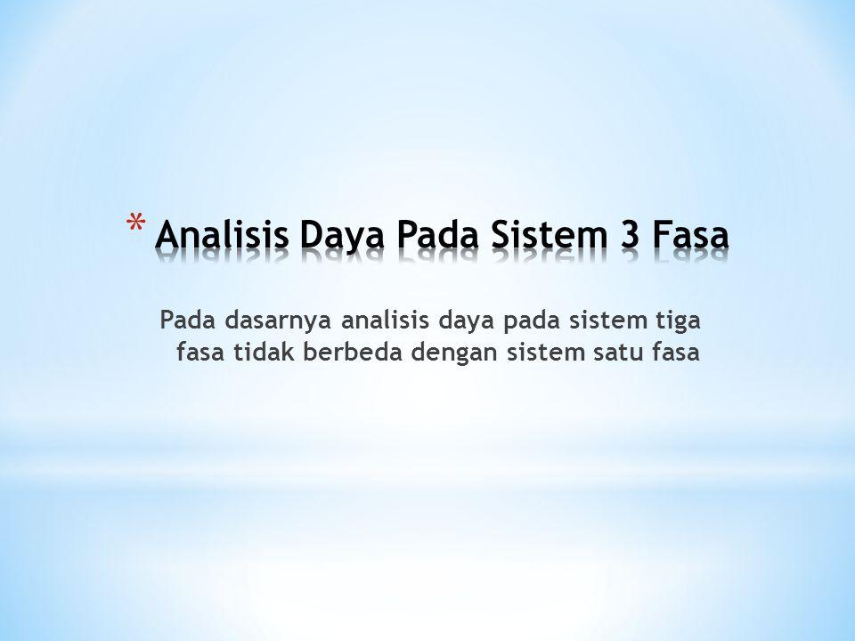 Analisis Daya Pada Sistem 3 Fasa