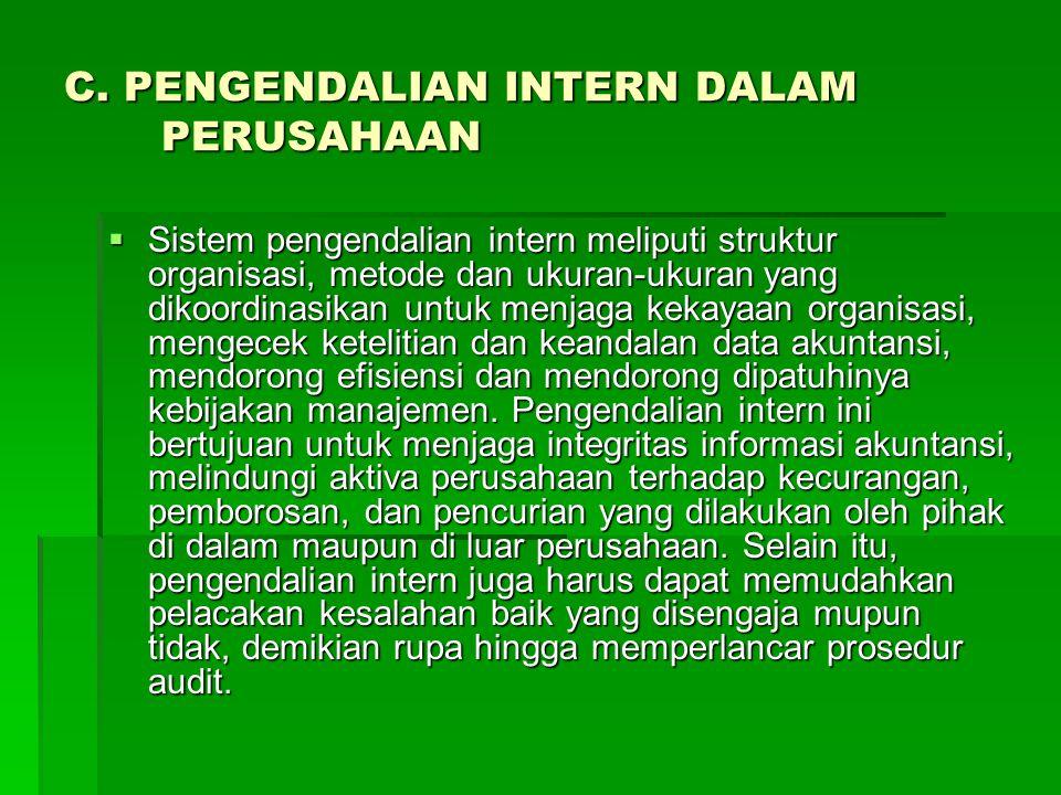 C. PENGENDALIAN INTERN DALAM PERUSAHAAN