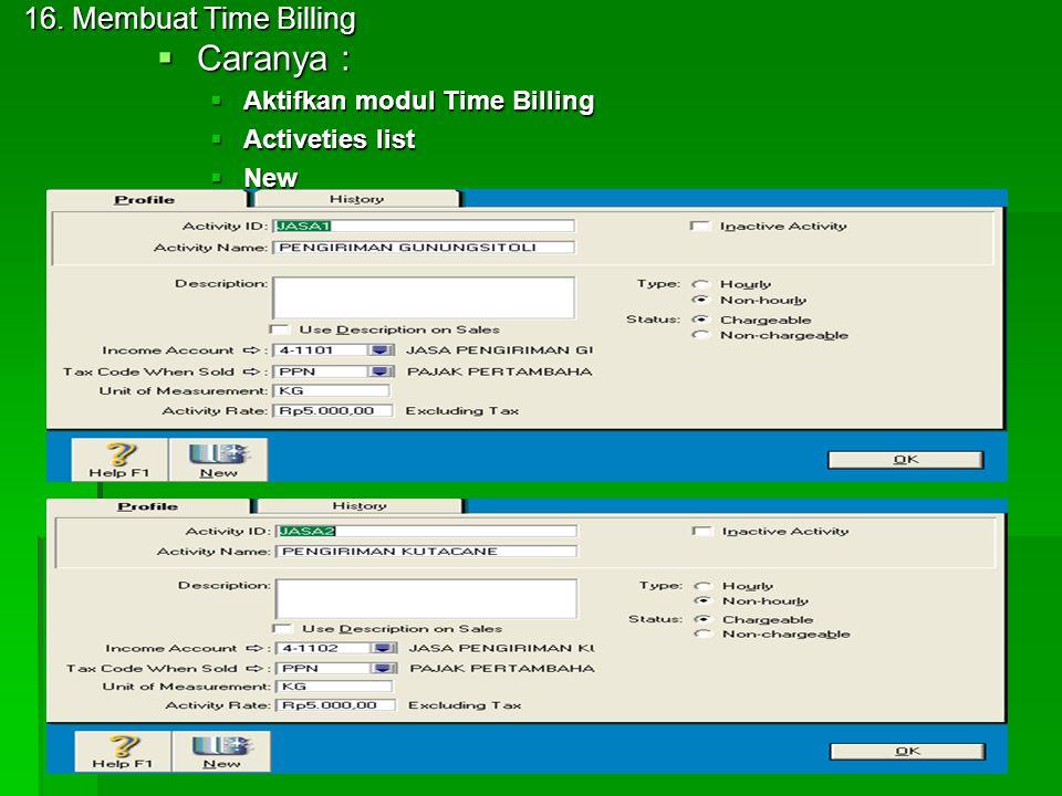 Caranya : 16. Membuat Time Billing Aktifkan modul Time Billing