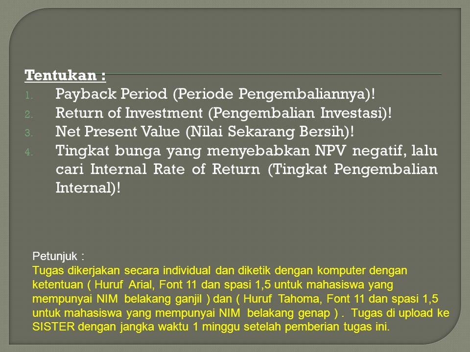 Payback Period (Periode Pengembaliannya)!