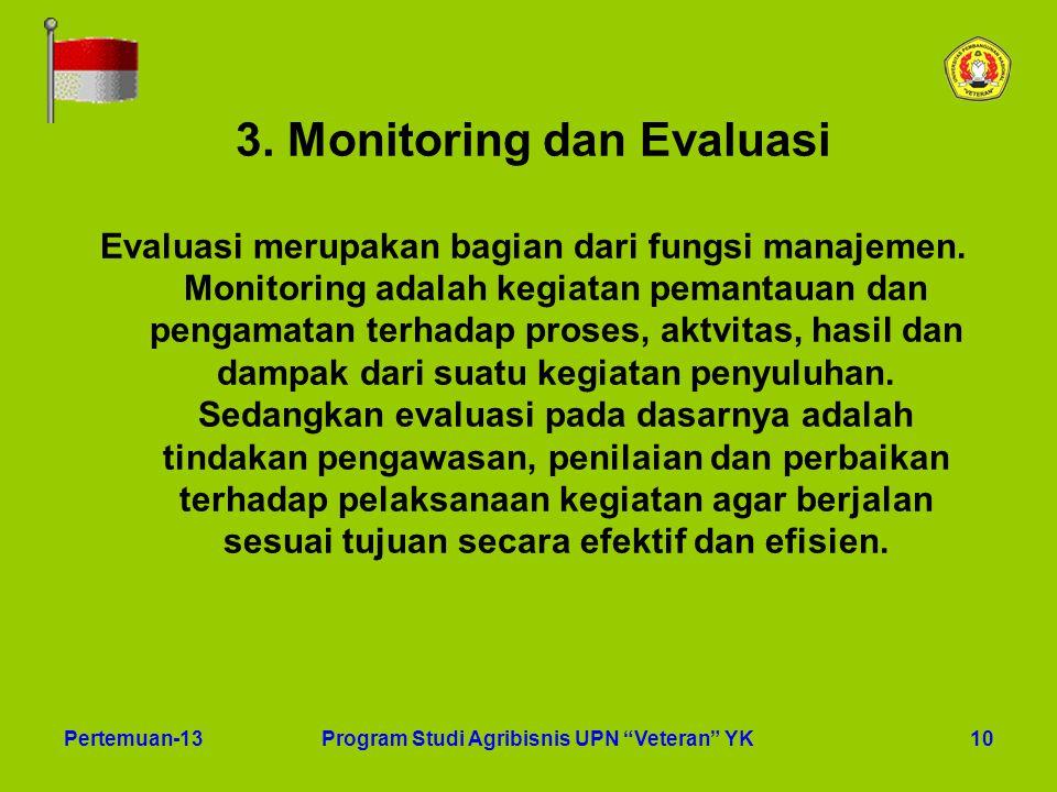 3. Monitoring dan Evaluasi Program Studi Agribisnis UPN Veteran YK