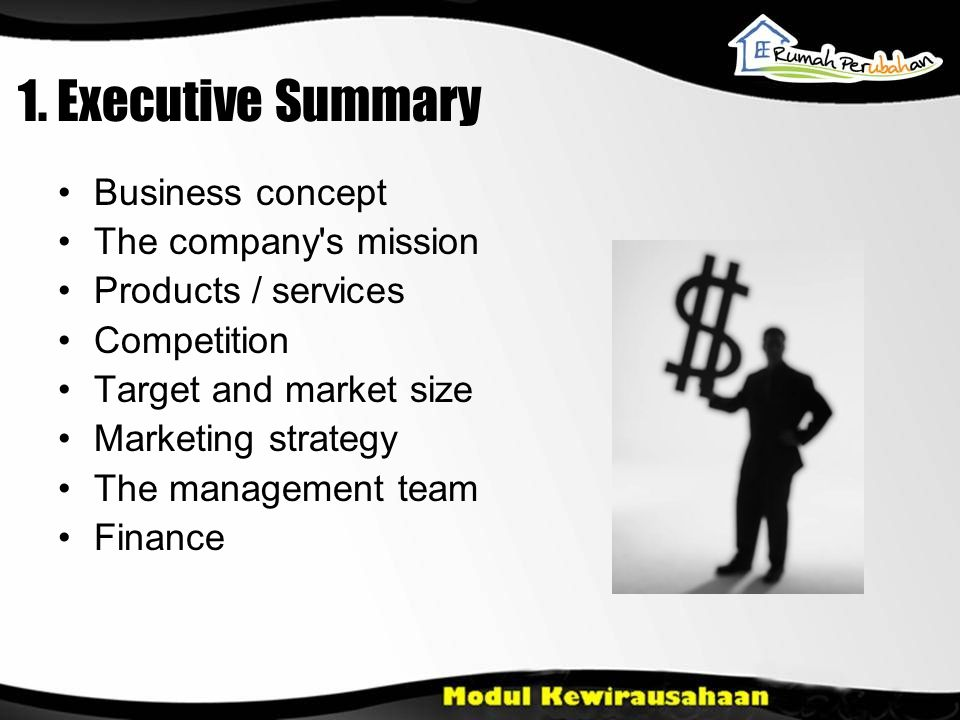 1. Executive Summary Business concept The company s mission