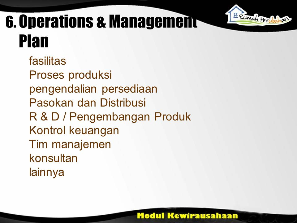 6. Operations & Management Plan