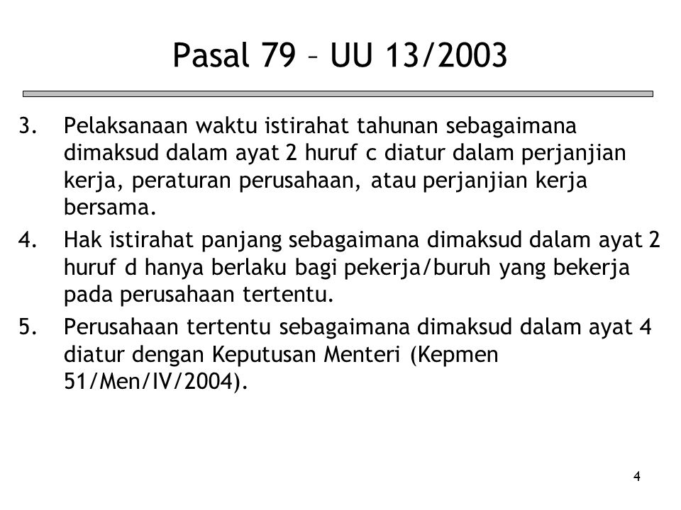 Pasal 79 – UU 13/2003