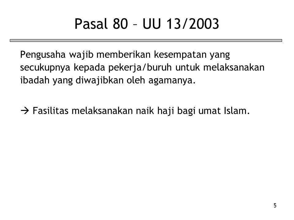 Pasal 80 – UU 13/2003