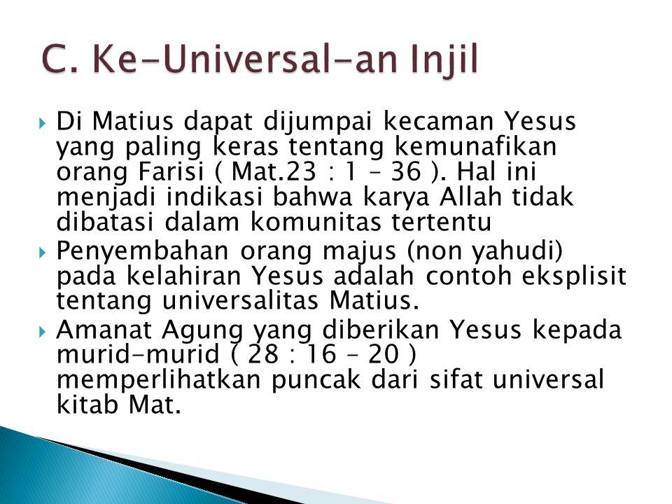 C. Ke-Universal-an Injil