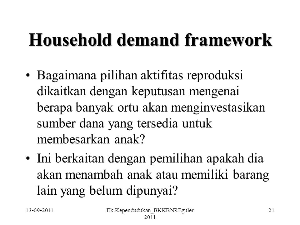 Household demand framework