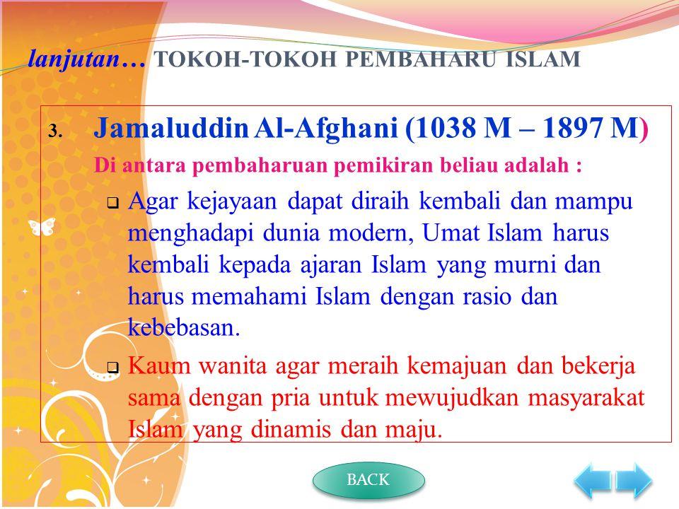 lanjutan… TOKOH-TOKOH PEMBAHARU ISLAM