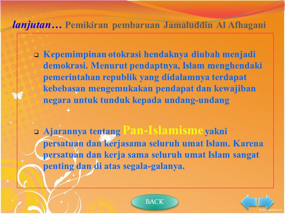 lanjutan… Pemikiran pembaruan Jamaluddin Al Afhagani