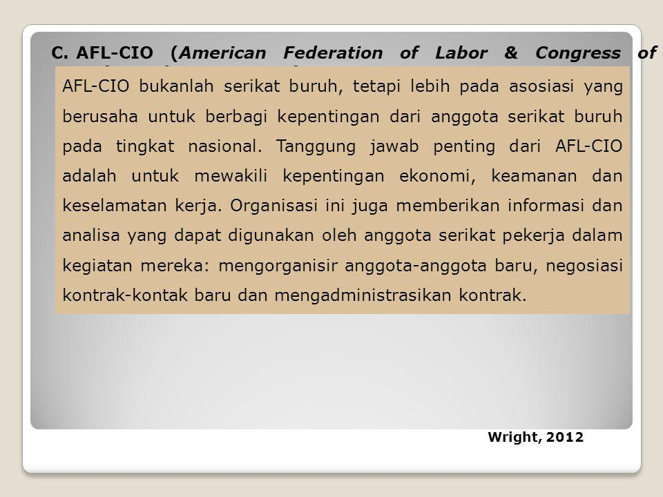 AFL-CIO (American Federation of Labor & Congress of Industrial Organization)