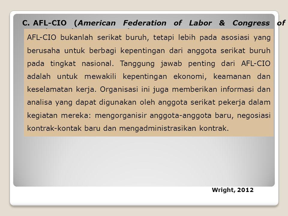 AFL-CIO (American Federation of Labor & Congress of Industrial Organization)