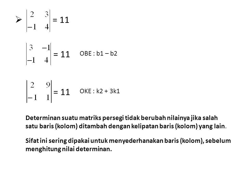 = 11 = 11. OBE : b1 – b2. = 11. OKE : k2 + 3k1.