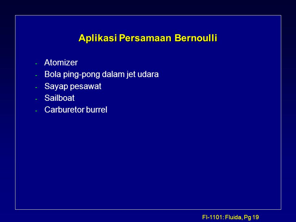 Aplikasi Persamaan Bernoulli