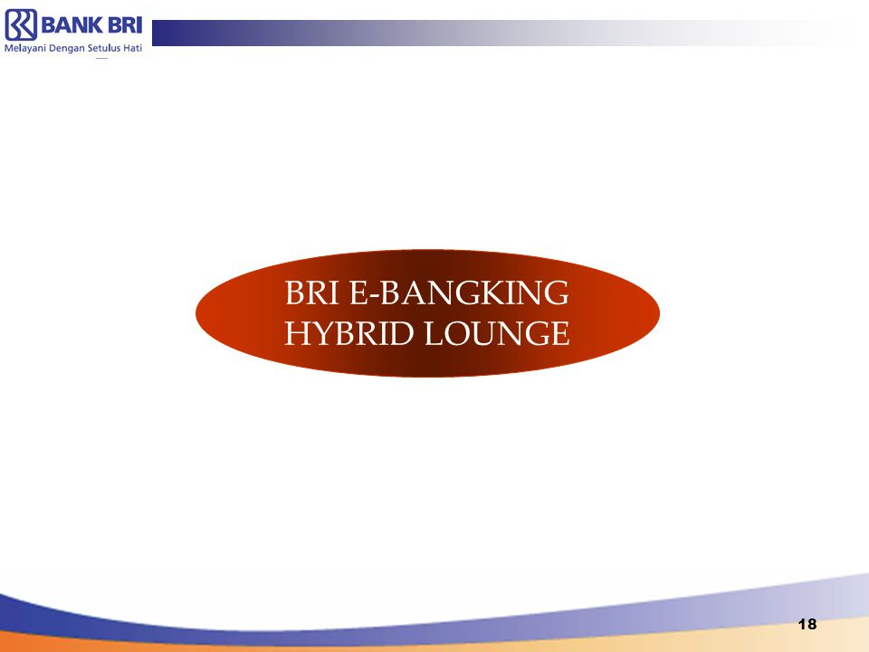BRI E-BANGKING HYBRID LOUNGE