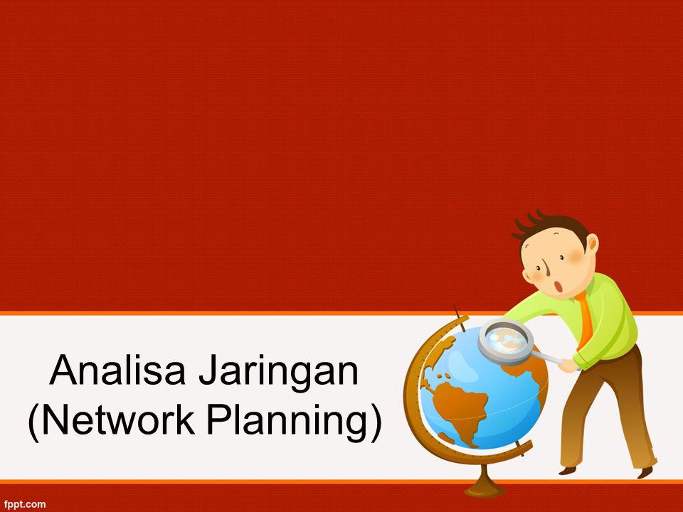 Analisa Jaringan (Network Planning)