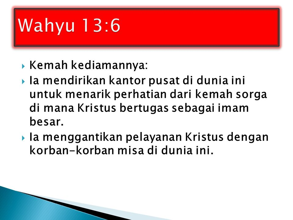 Wahyu 13:6 Kemah kediamannya: