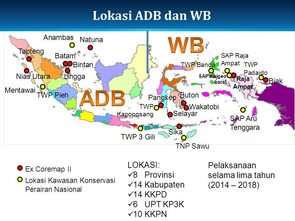 WB ADB Lokasi ADB dan WB LOKASI: